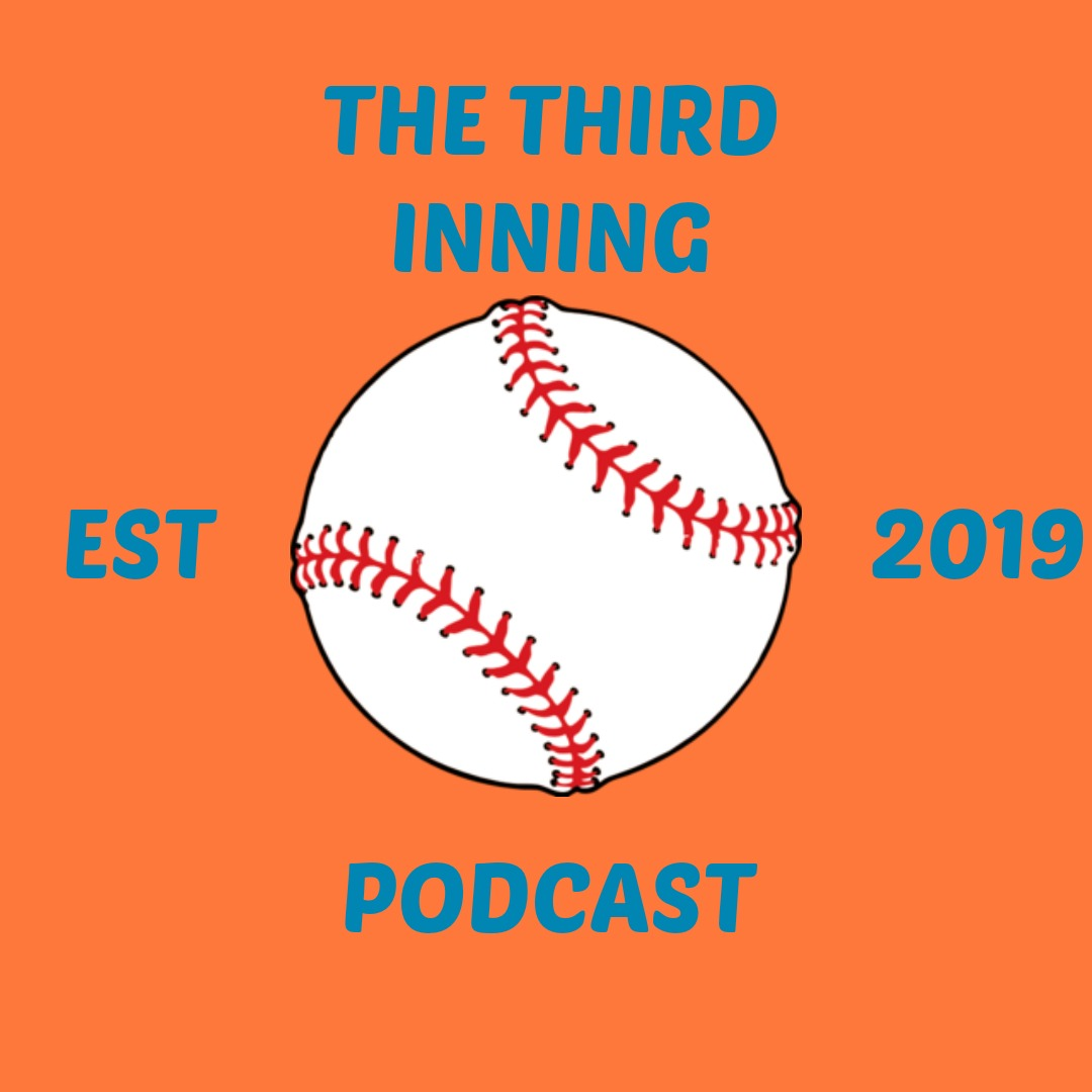 The Third Inning Podcast